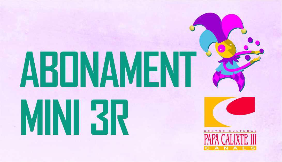 ABONAMENT 3R FEBRER-MAIG 2020